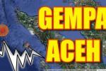 Gempa 8,5 SR Terjadi di Aceh & Sumut Berpotensi Tsunami