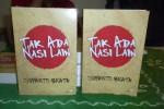 Buku novel Tak Ada Nasi Lain karyane Begawan Sastra Jawa Suparto Brata. Novel iki abasa Indonesia nanging kenthel banget Jawane. (Ahmad Hartanto/JIBI/Solopos)