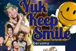 Poster Yuk Keep Smile (Istimewa)