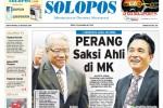SOLOPOS HARI INI: Perang Saksi Ahli di MK, Pidato SBY hingga Laga Pembuka Liga Inggris