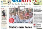 SOLOPOS HARI INI : Soloraya Hari Ini: Ombudsman Panen Aduan CPNS 2014 hingga Penyegelan Grojogan Sewu