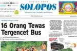 SOLOPOS HARI INI : 16 Orang Tewas Tergencet Bus hingga Ratusan Rumah di Soloraya Terendam