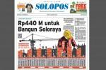 SOLOPOS HARI INI : Pusat Kucurkan Rp440 M untuk Bangun Soloraya
