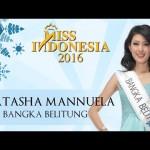 MISS INDONESIA 2016 :  Ini Jawaban Penentu Kemenangan Natasha Bangka Belitung Raih Mahkota Miss Indonesia 2016