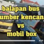 """BALAPAN BUS VS TRUK BOKS : Aksi Ugal-Ugalan Sopir """"Sumber Kencono"""" Saat Emosi"""