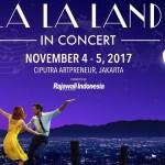 Konser La La Land Bakal Digelar di Indonesia