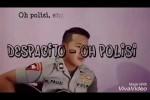 Oh Polisi, salah satu pelesetan populer Despacito (Youtube.com)
