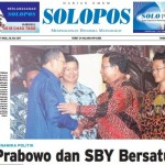 SOLOPOS HARI INI : Dinamika Politik: Prabowo dan SBY Bersatu