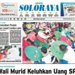 SOLOPOS HARI INI : Soloraya Hari Ini: Wali Murid Keluhkan Uang SPP