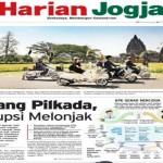 HARIAN JOGJA HARI INI : Jelang Pilkada, Korupsi Melonjak