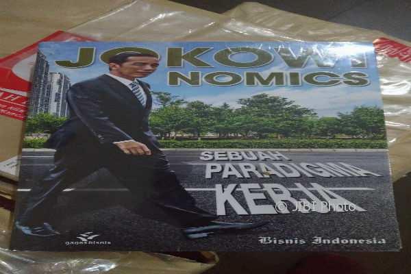 Buku Jokowinomics: Sebuah Paradigma Kerja (Bhekti Suryani/JIBI/Harian Jogja)
