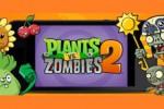 Plant vs Zombie 2 Siap Diunduh di Perangkat Android dan iOS