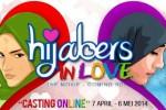 FILM BARU : Produser Hijabers In Love Gelar Casting Online