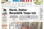 SOLOPOS HARI INI : Soloraya Hari Ini: Lima Ruas Jalan Solo Jadi Satu Arah hingga Warga Mojosongo Terancam 20 Tahun Bui