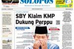 SOLOPOS HARI INI : SBY Klaim KMP Dukung Perppu, Akbar dan Amin Otak di Balik Manuver KMP, hingga Keinginan PPP