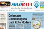 SOLOPOS HARI INI : Soloraya Hari Ini: Colomadu Jadi Kota Modern hingga Pemuda Sukoharjo Mencoba Bunuh Diri