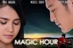 FILM BARU : Animo Film Magic Hour Tandingi Film Surga Yang Tak Dirindukan