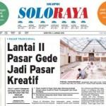 SOLOPOS HARI INI : Soloraya Hari Ini: Lantai II Pasar Gede Jadi Pasar Kreatif hingga 50 Gedung MI Mendesak Diperbaiki
