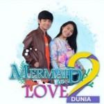Episode Pertama Mermaid In Love 2 Dunia Masuk Google Trends