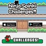 GAME TERBARU : Ninja Spinki Challenges! Game Adiktif Ciptaan Nguyen