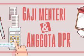 Infografis Gaji Menteri dan Anggota DPR (Whisnupaksa)