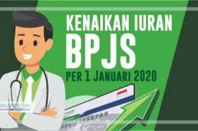 Daftar Kenaikan Iuran BPJS Kesehatan Per 1 Januari 2020
