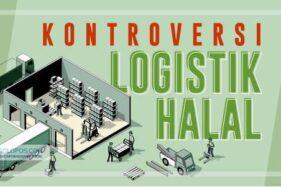 Kontroversi Logistik Halal