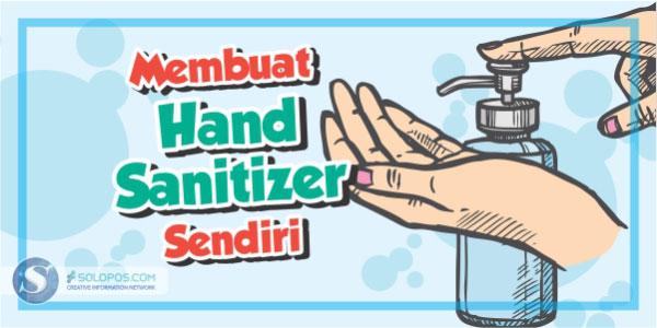 Cegah Corona, Begini Cara Bikin Hand Sanitizer Sendiri