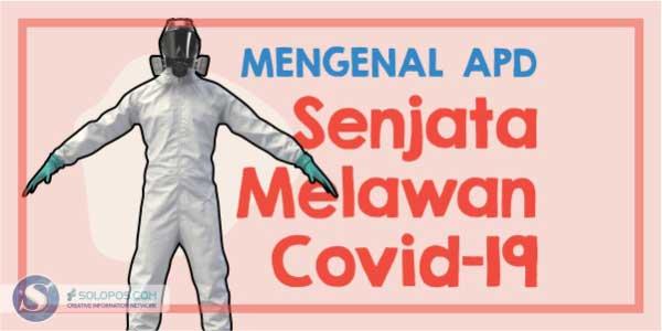 Mengenal APD, Senjata Tenaga Medis Lawan Covid-19