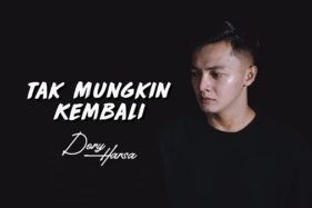 Lirik Lagu Tak Mungkin Kembali - Dory Harsa