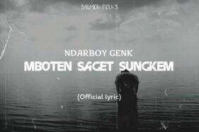 Lirik Lagu Mboten Saged Sungkem - Ndarboy Genk