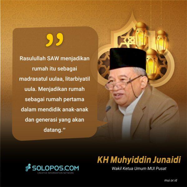 Muhyiddin Junaidi: Rumah sebagai Madrasatul Uulaa