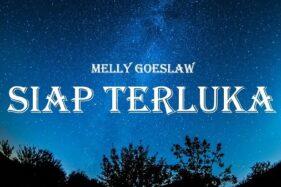 Lirik Lagu Siap Terluka - Melly Goeslaw