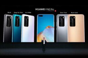 Siap-Siap, Huawei P40 dan P40 Pro Dipastikan Masuk Indonesia