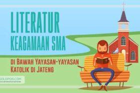 Literatur Keagamaan SMA di Bawah Yayasan-Yayasan Katolik di Jawa Tengah