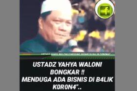 Unggahan klaim Yahya Waloni soal bisnis Corona. (Istimewa)