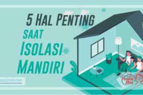Infografis Isolasi mandiri (Solopos/Whisnupaksa)