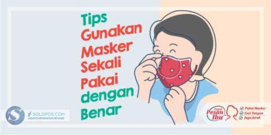 Infografis Tips Pakai Masker (Solopos/Whisnupaksa)