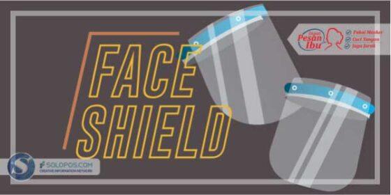 Infografis Faceshield (Solopos/Whisnupaksa)