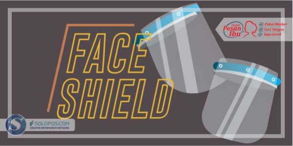 Infografis Faceshield (Solopos/Whisnupaksa)
