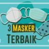 3 Masker Terbaik