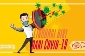 Cara Ampuh Lindungi Diri dari Covid-19