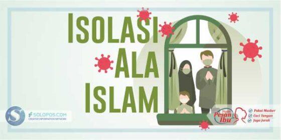 Infografis Isolasi ala Islam (Solopos/Whisnupaksa)