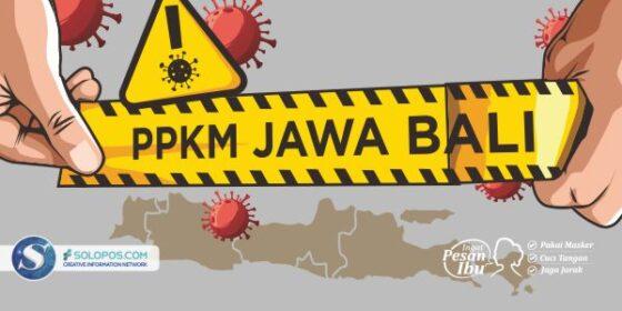 Catat! Ini Aturan Selama PSBB/PPKM Jawa Bali