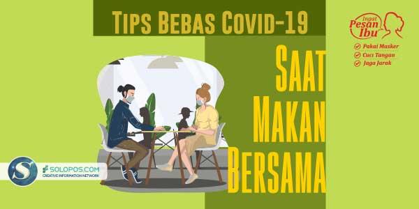 Tips Hindari Terpapar Covid-19 Saat Terpaksa Makan Bersama