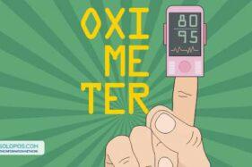 Oximeter Pantau Oksigen dalam Tubuh