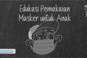 Edukasi Pemakaian Masker untuk Anak