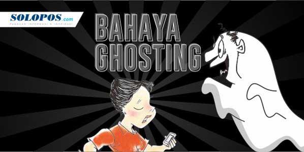 Infografis Bahaya Ghosting (Solopos/Whisnupaksa)