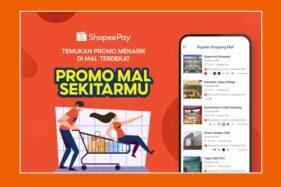 ShopeePay Hadirkan Inovasi Fitur Promo Mal Sekitarmu, Stimulasi Bisnis Merchant hingga Berikan Keuntungan Bagi Masyarakat