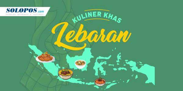 Aneka Kuliner Khas Lebaran